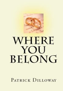 where you belong book cover 206x300 - Welcome Patrick Dilloway!