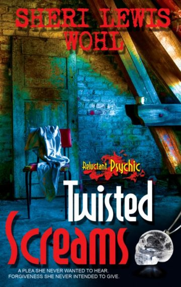 twisted screams 360x570 - Twisted Screams - 2017 Golden Crown Literary Awards Finalist